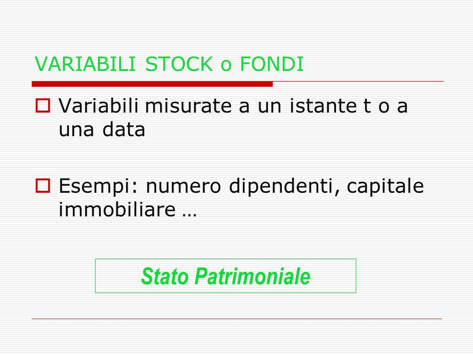 VARIABILI STOCK o FONDI