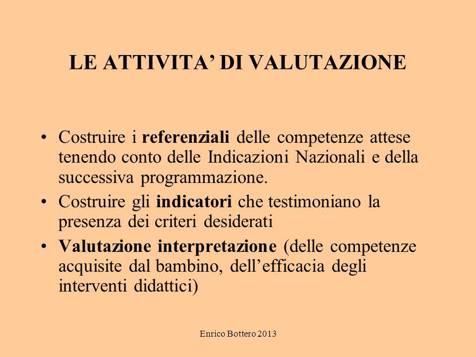 LE ATTIVITA' DI VALUTAZIONE