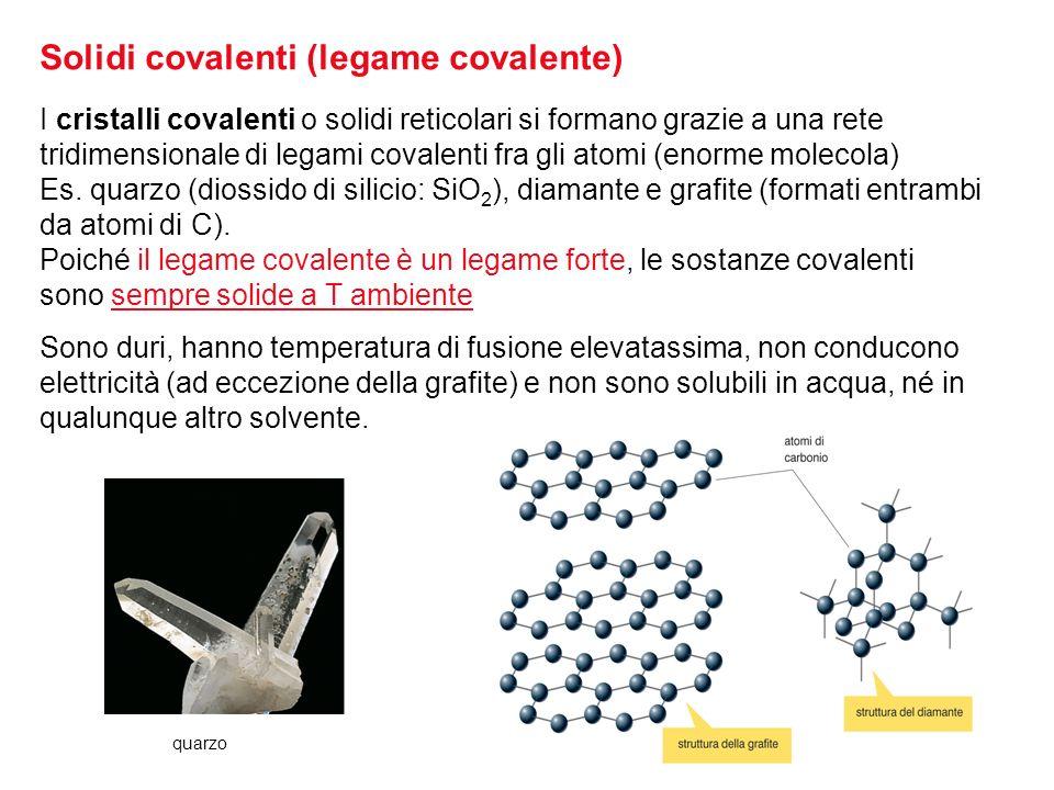 Solidi covalenti (legame covalente)