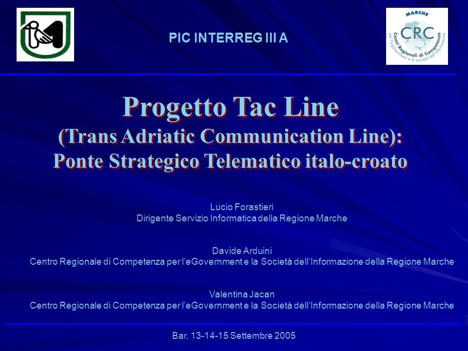 Progetto Tac Line (Trans Adriatic Communication Line):