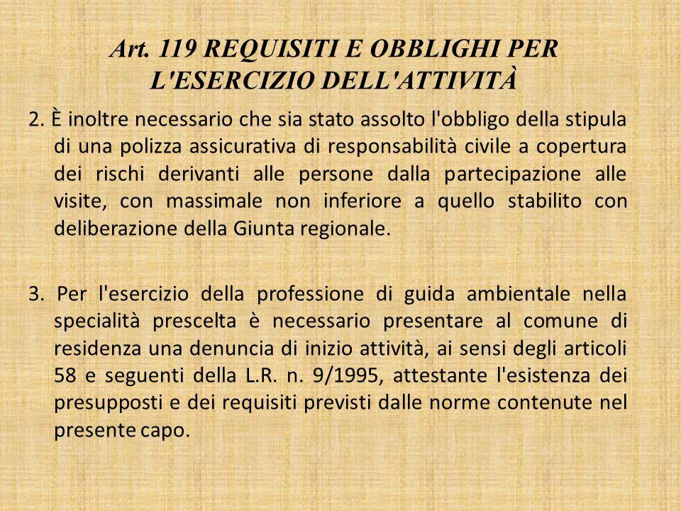 Art. 119 Requisiti e obblighi per l esercizio dell attività