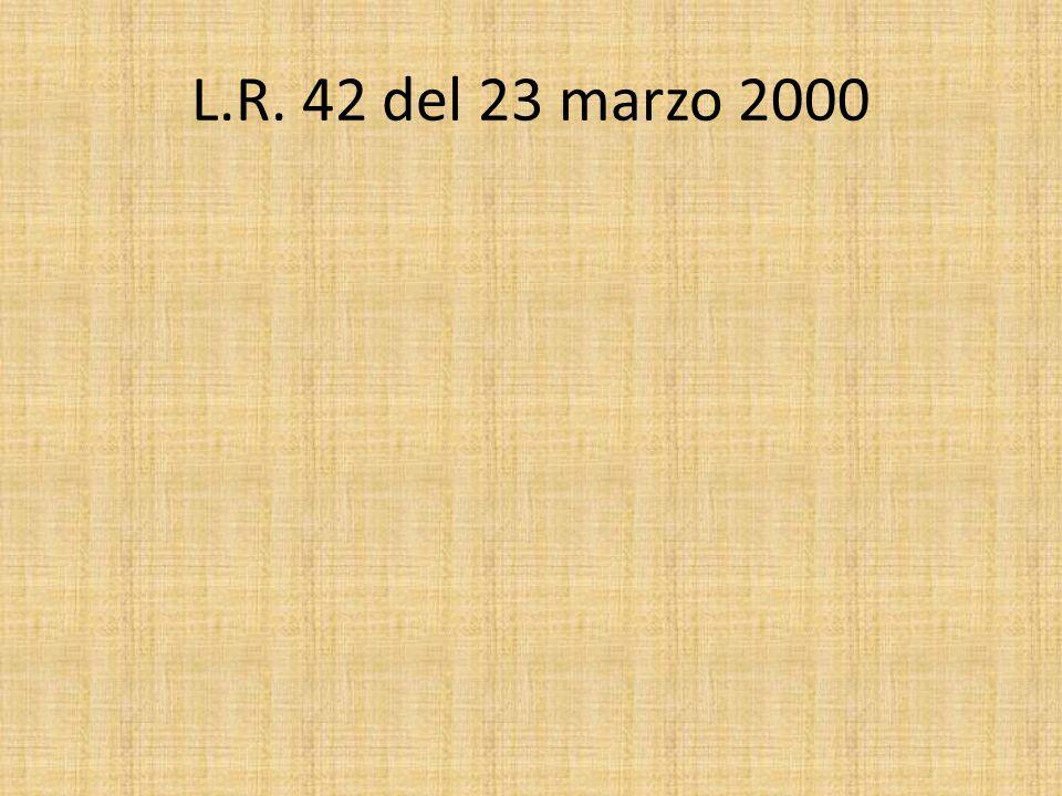 L.R. 42 del 23 marzo 2000