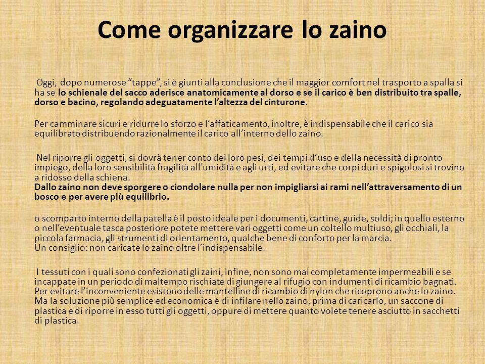 Come organizzare lo zaino