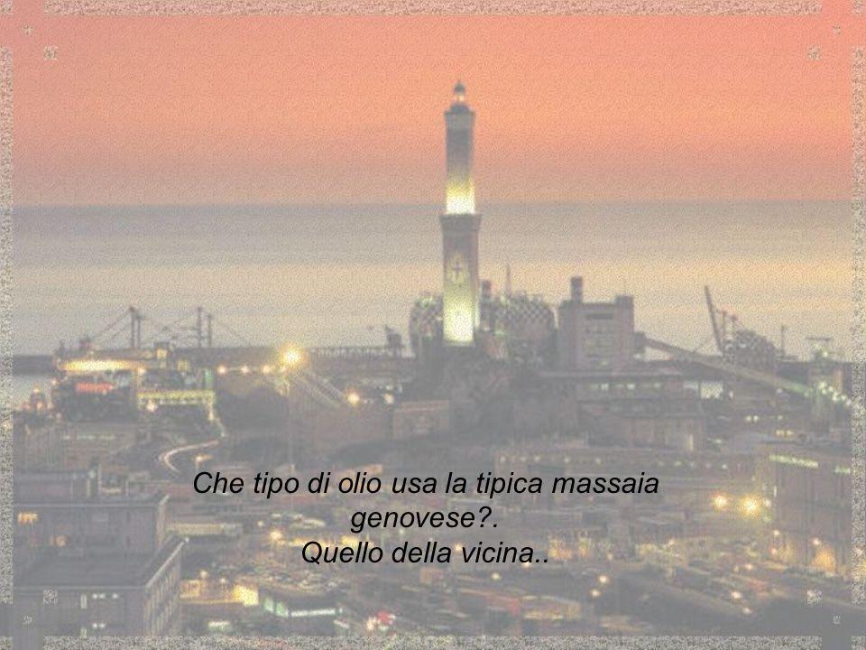 Che tipo di olio usa la tipica massaia genovese .