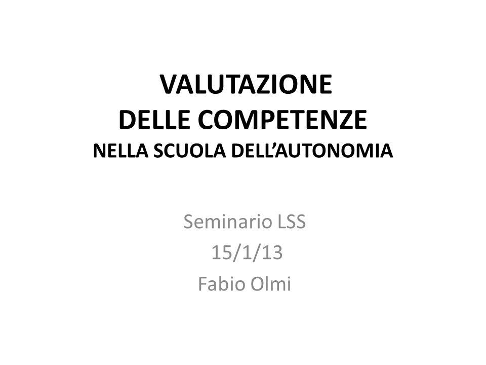 VALUTAZIONE DELLE COMPETENZE NELLA SCUOLA DELL'AUTONOMIA