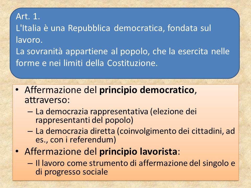 Affermazione del principio democratico, attraverso: