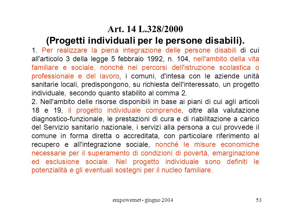 (Progetti individuali per le persone disabili).