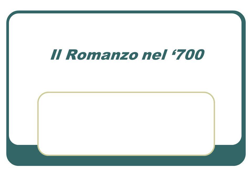 Il Romanzo nel '700