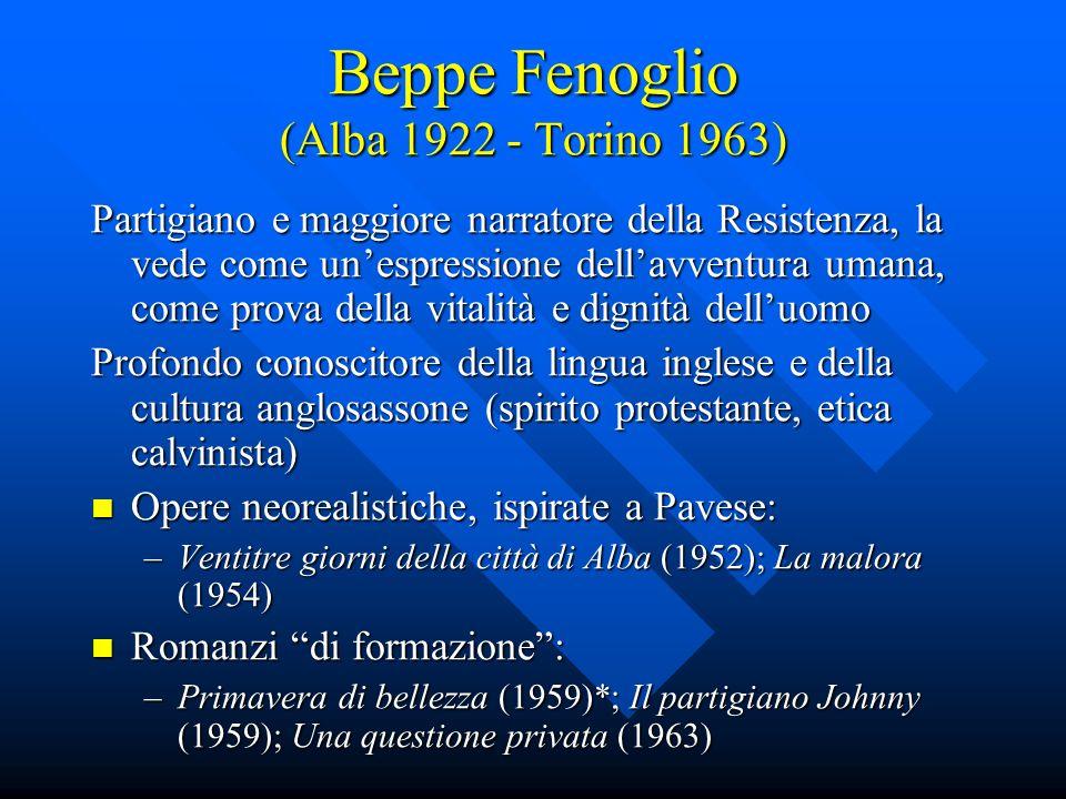 Beppe Fenoglio (Alba 1922 - Torino 1963)