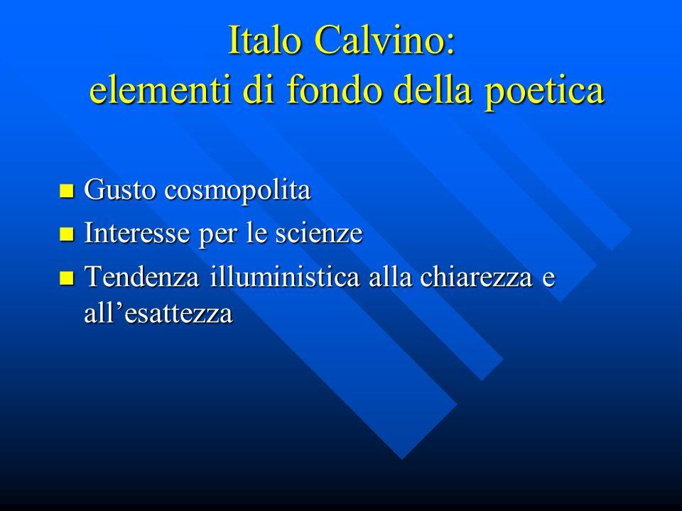 Italo Calvino: elementi di fondo della poetica