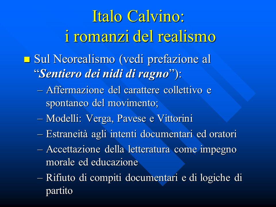 Italo Calvino: i romanzi del realismo