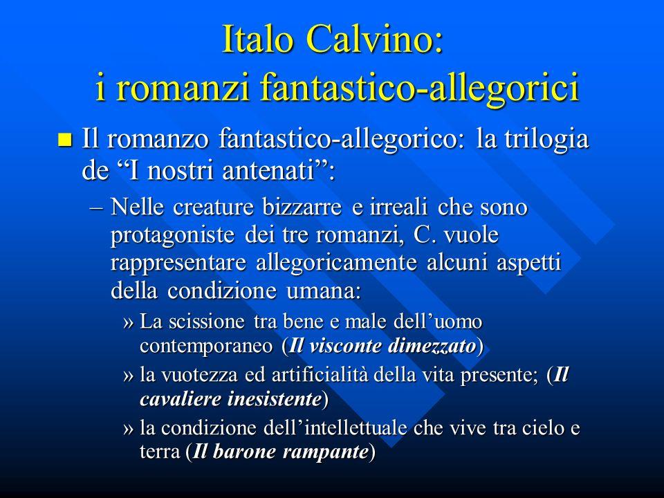 Italo Calvino: i romanzi fantastico-allegorici