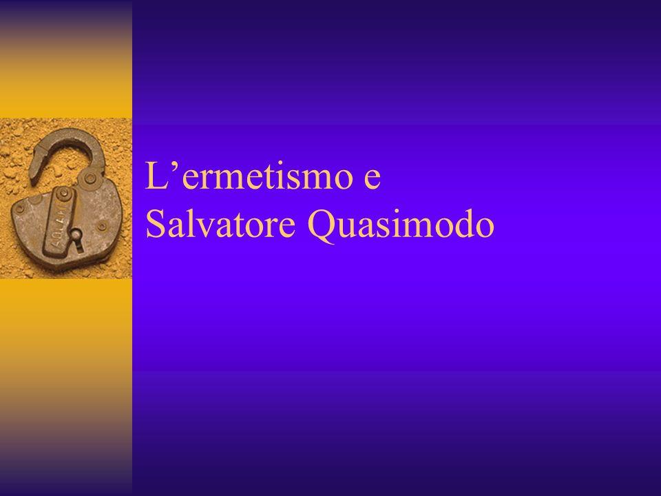 L'ermetismo e Salvatore Quasimodo