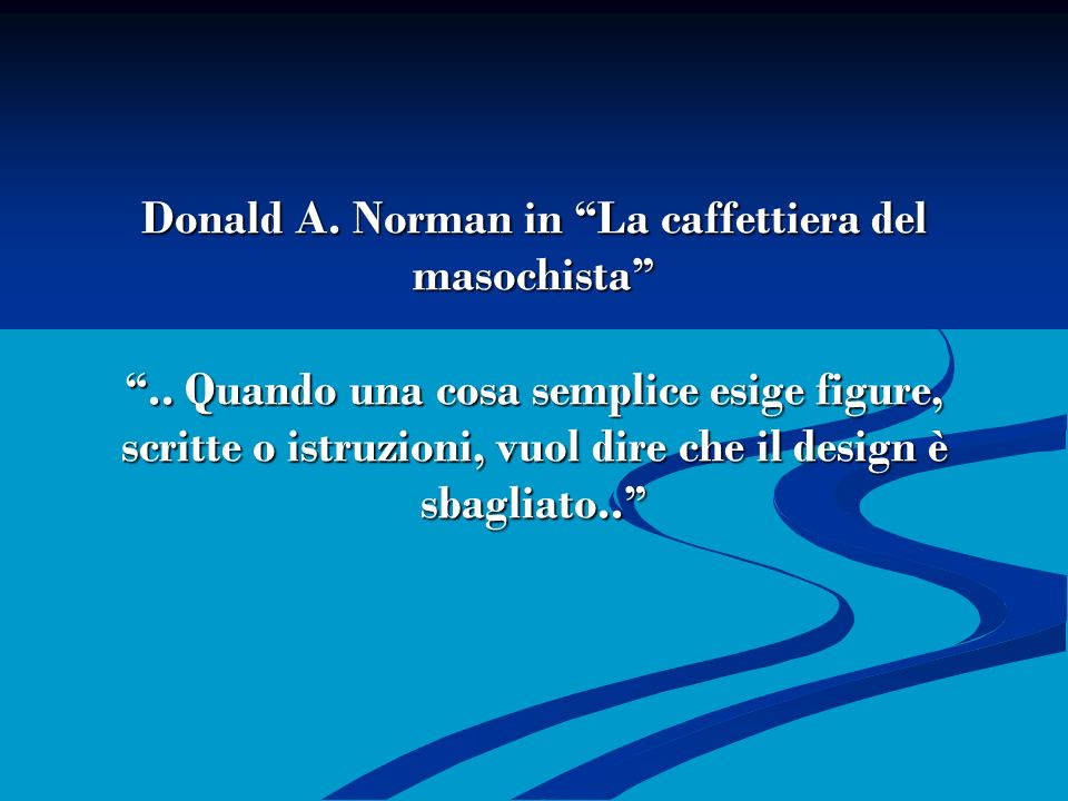 Donald A. Norman in La caffettiera del masochista