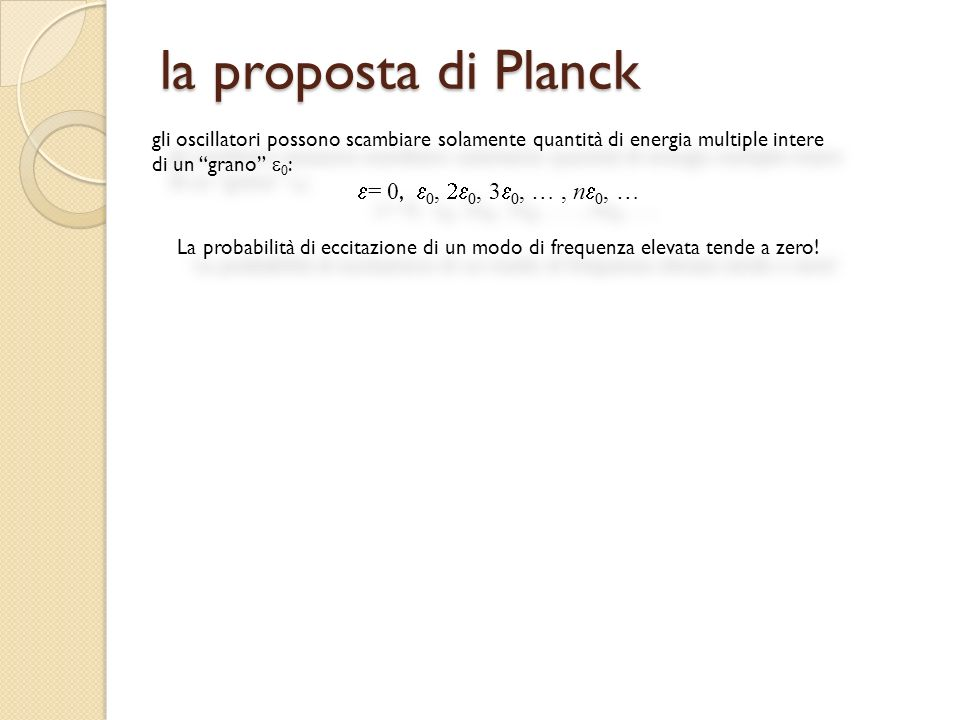 la proposta di Planck = 0, e0, 2e0, 3e0, … , ne0, …