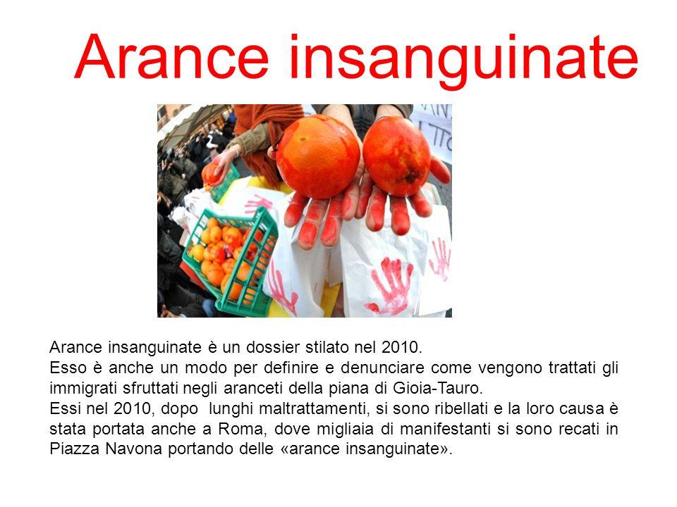 Arance insanguinate Arance insanguinate è un dossier stilato nel 2010.