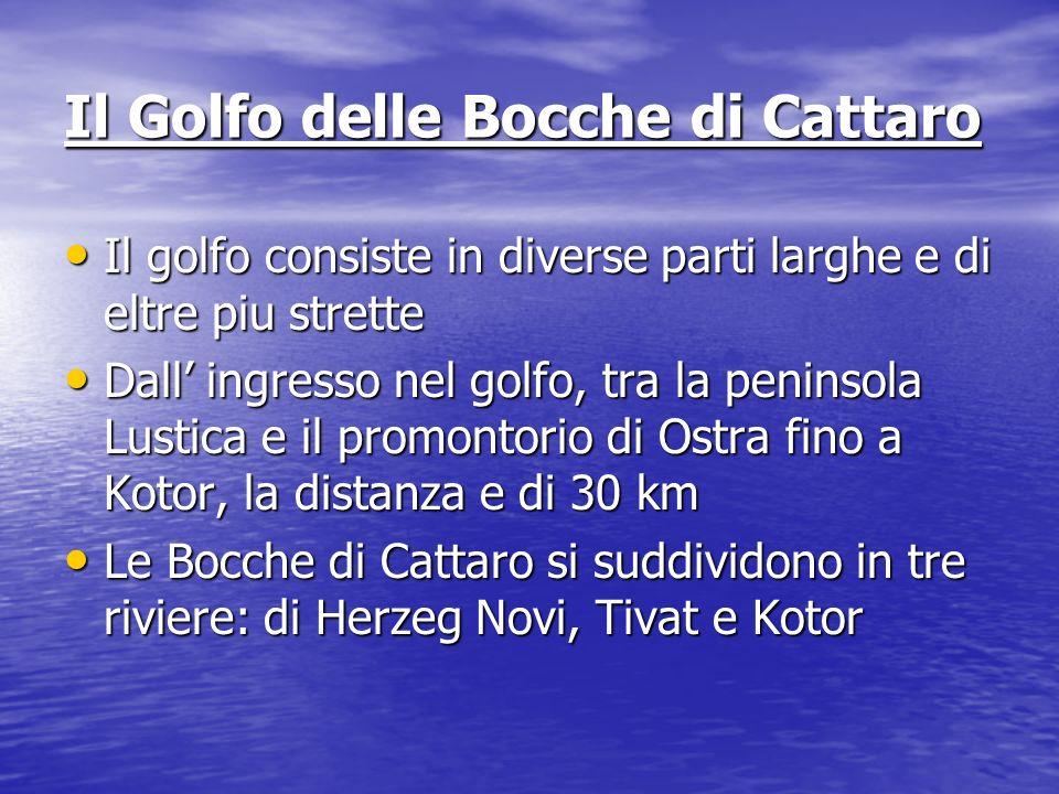Il Golfo delle Bocche di Cattaro