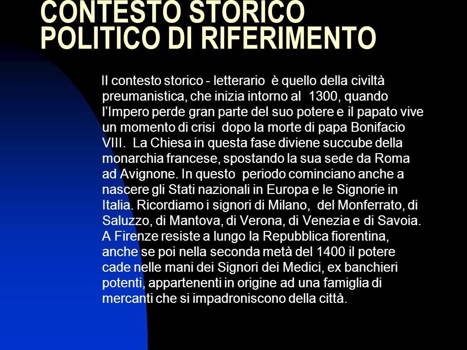 CONTESTO STORICO POLITICO DI RIFERIMENTO