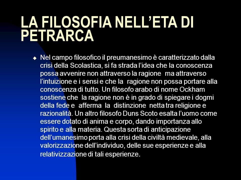 LA FILOSOFIA NELL'ETA DI PETRARCA