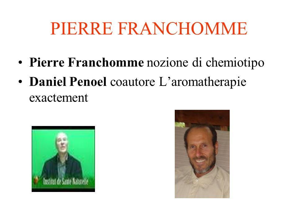PIERRE FRANCHOMME Pierre Franchomme nozione di chemiotipo