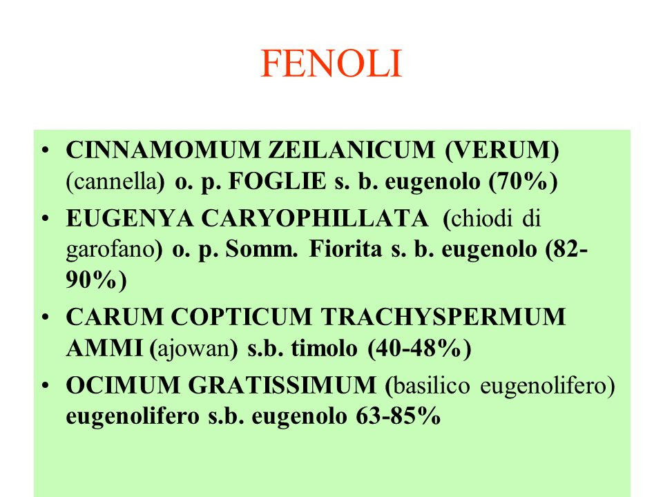 FENOLI CINNAMOMUM ZEILANICUM (VERUM) (cannella) o. p. FOGLIE s. b. eugenolo (70%)