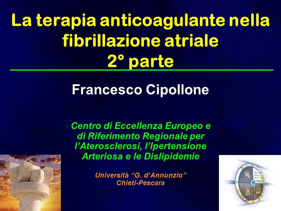 La terapia anticoagulante nella fibrillazione atriale 2° parte