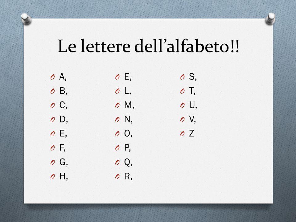 Le lettere dell'alfabeto!!