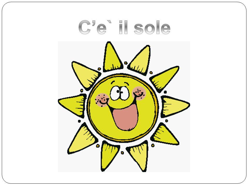 C'e` il sole