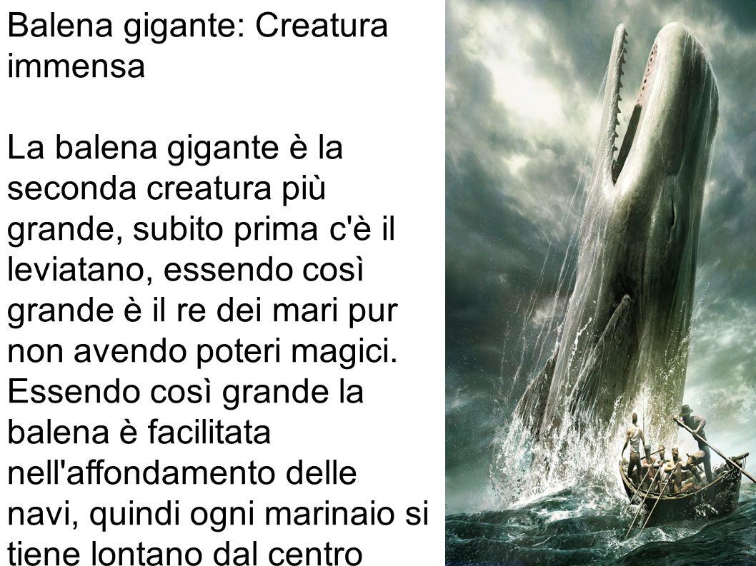 Balena gigante: Creatura immensa