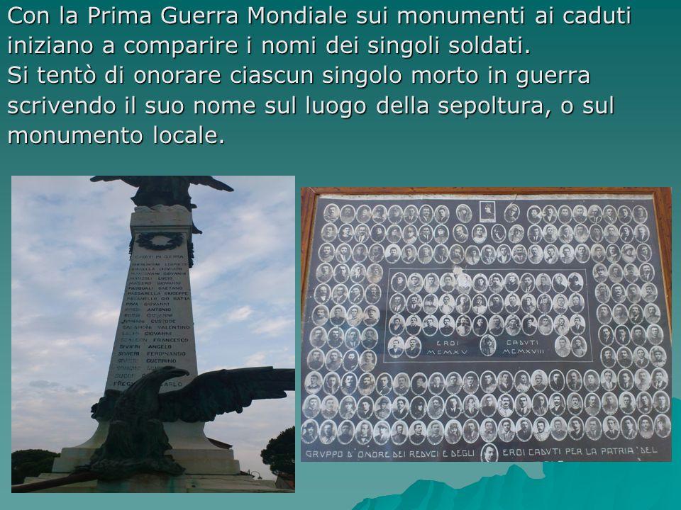 Con la Prima Guerra Mondiale sui monumenti ai caduti