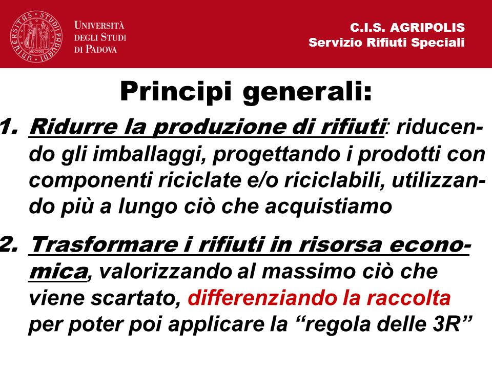 C.I.S. AGRIPOLIS Servizio Rifiuti Speciali. Principi generali:
