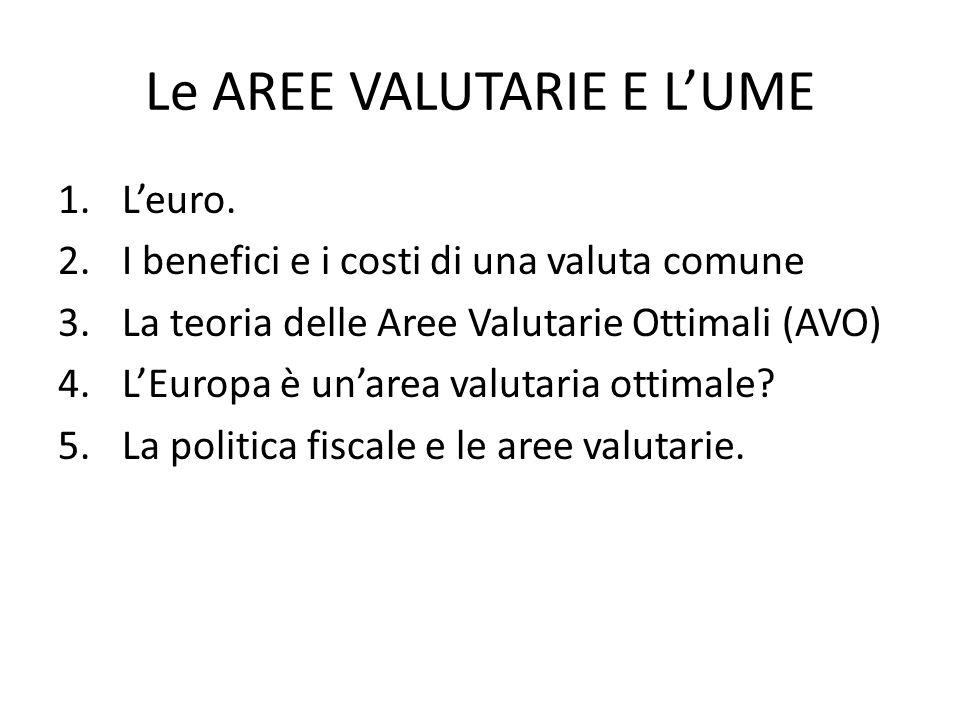 Le AREE VALUTARIE E L'UME