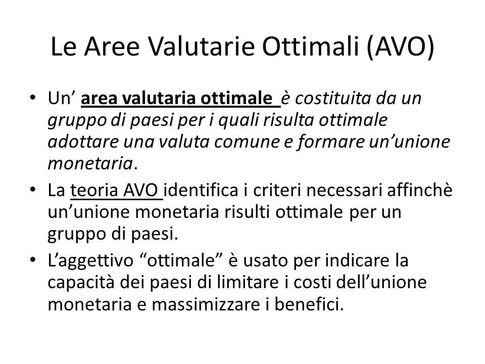 Le Aree Valutarie Ottimali (AVO)