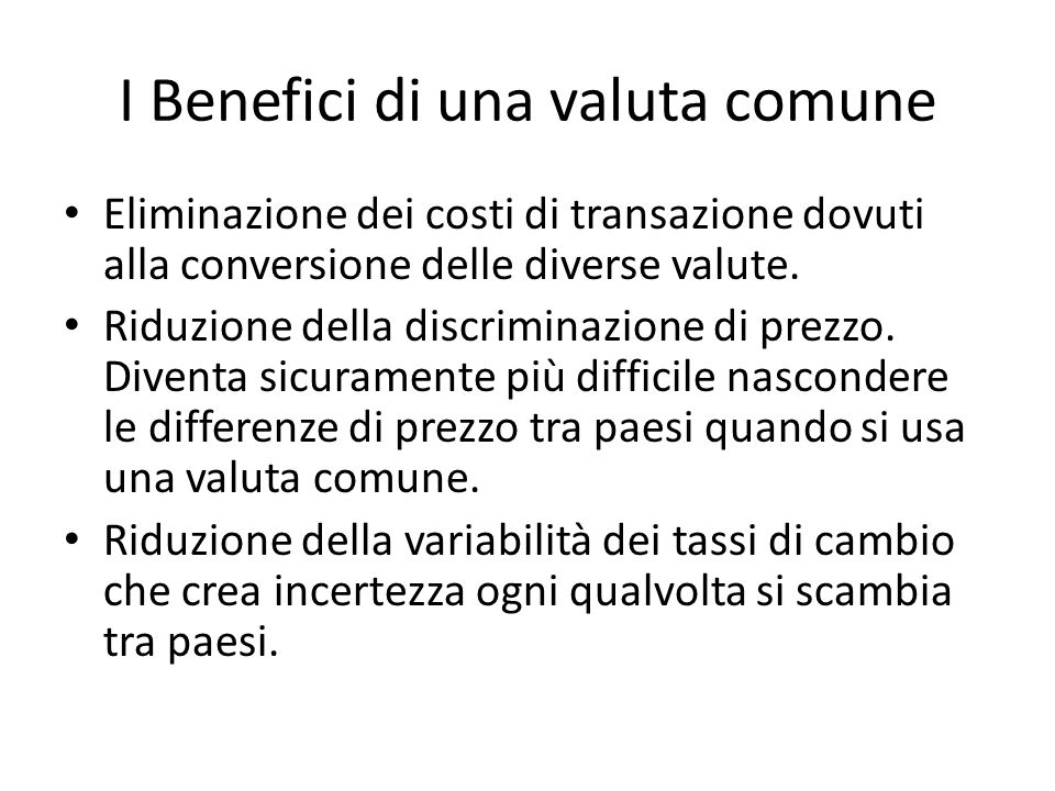 I Benefici di una valuta comune