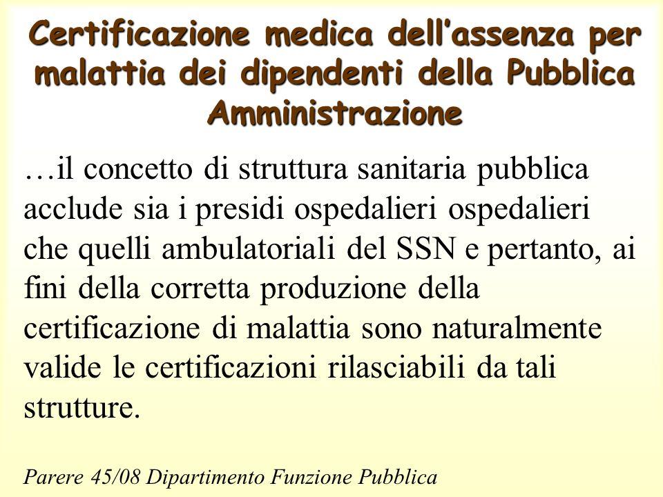 Certificazione medica dell'assenza per malattia dei dipendenti della Pubblica Amministrazione