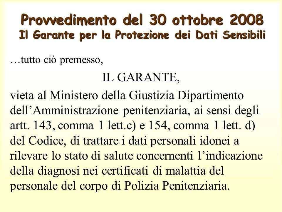 Provvedimento del 30 ottobre 2008 Il Garante per la Protezione dei Dati Sensibili