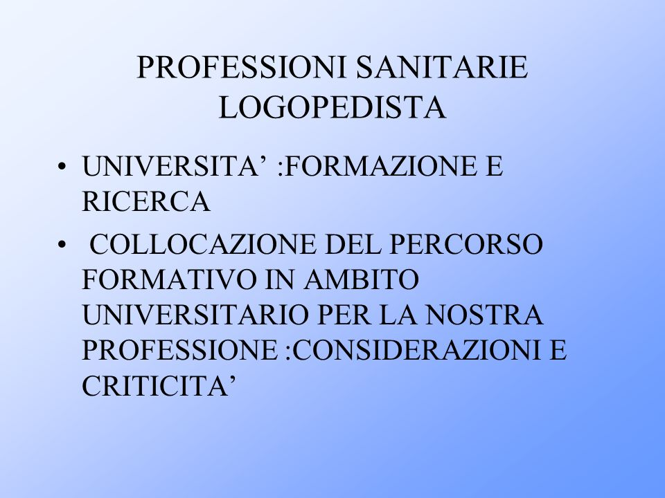 PROFESSIONI SANITARIE LOGOPEDISTA