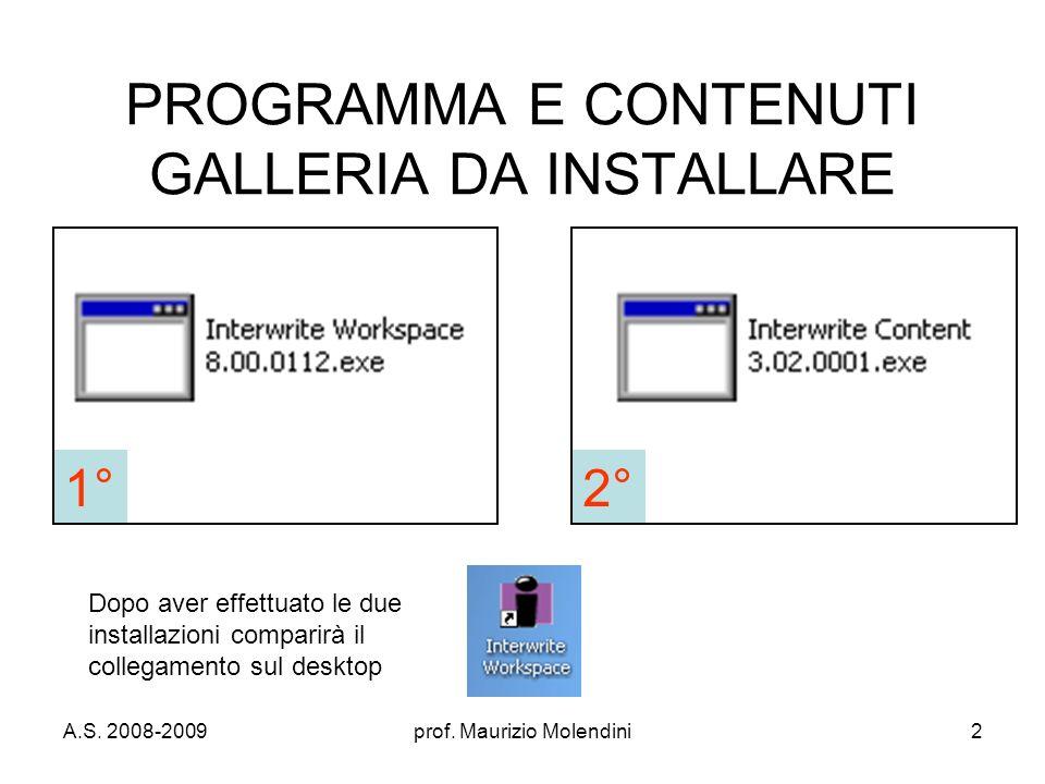 PROGRAMMA E CONTENUTI GALLERIA DA INSTALLARE