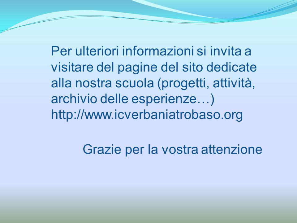 Per ulteriori informazioni si invita a visitare del pagine del sito dedicate alla nostra scuola (progetti, attività, archivio delle esperienze…)