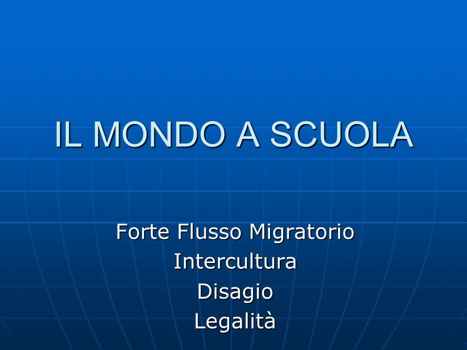 Forte Flusso Migratorio Intercultura Disagio Legalità