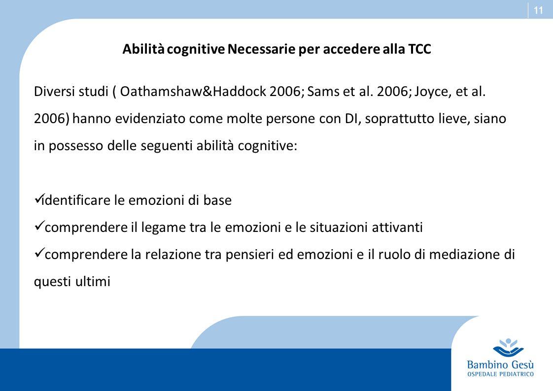 Abilità cognitive Necessarie per accedere alla TCC