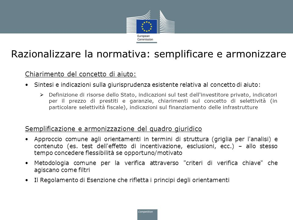 Razionalizzare la normativa: semplificare e armonizzare