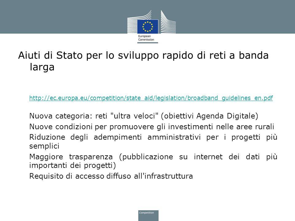 Aiuti di Stato per lo sviluppo rapido di reti a banda larga