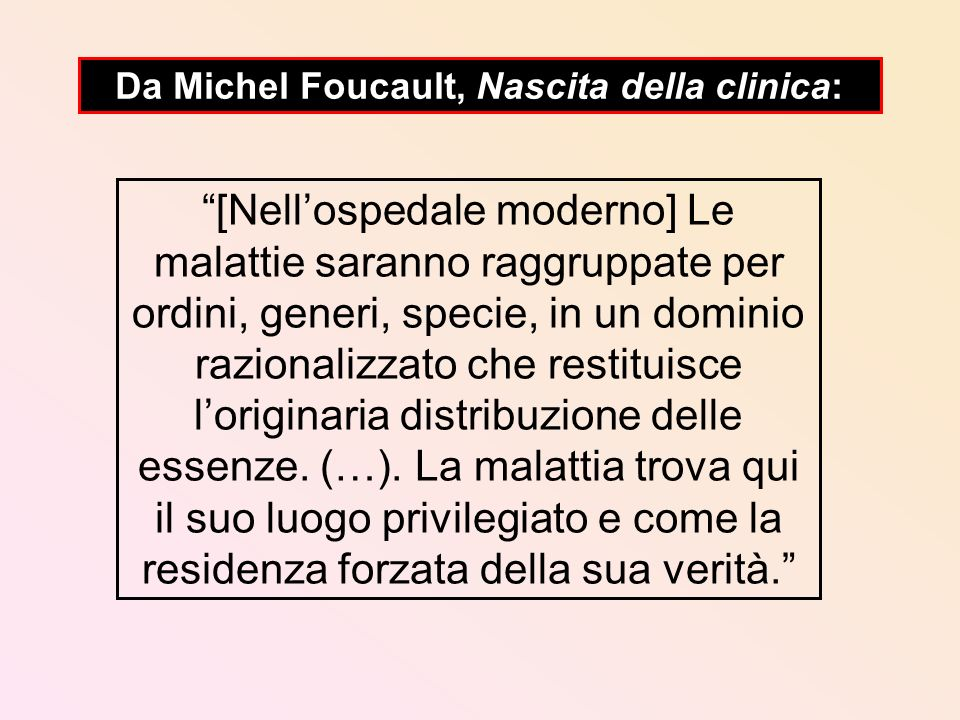 Da Michel Foucault, Nascita della clinica: