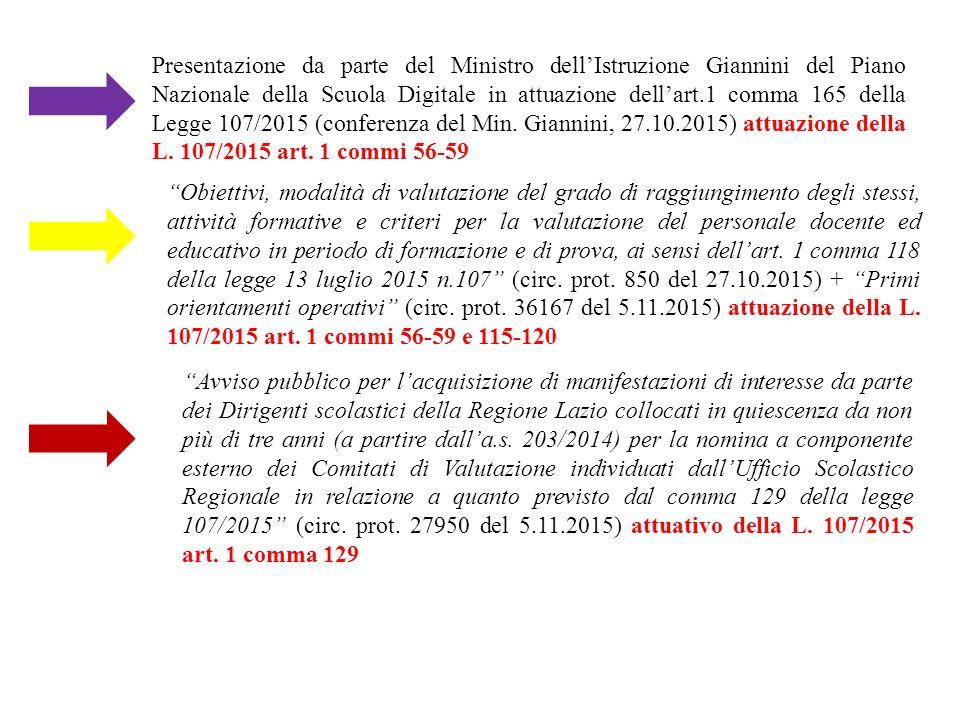 Presentazione da parte del Ministro dell'Istruzione Giannini del Piano Nazionale della Scuola Digitale in attuazione dell'art.1 comma 165 della Legge 107/2015 (conferenza del Min. Giannini, 27.10.2015) attuazione della L. 107/2015 art. 1 commi 56-59