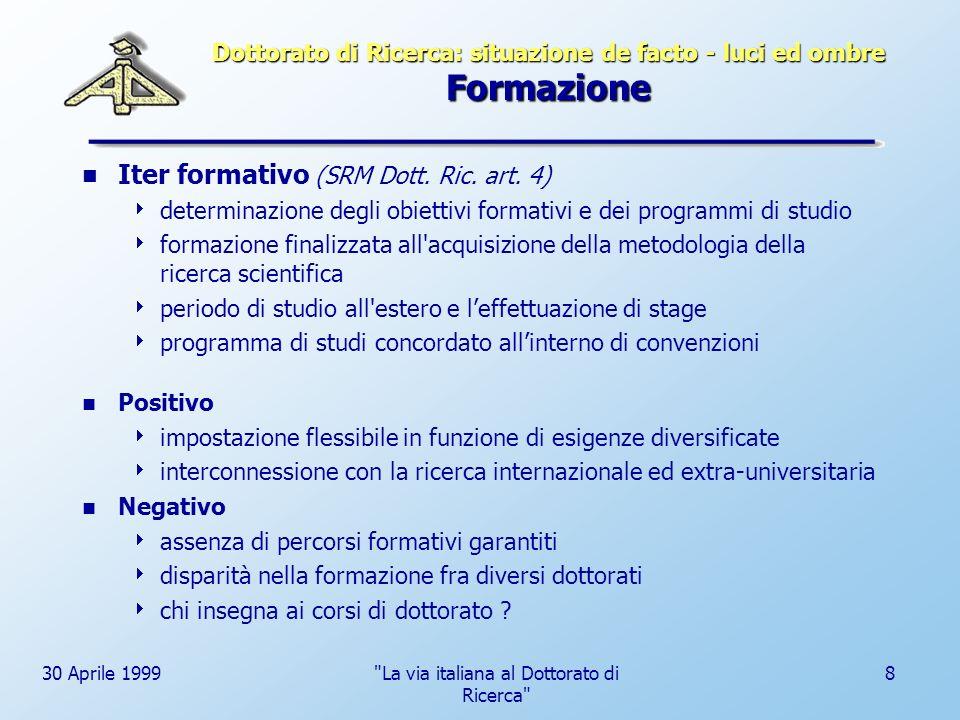 Dottorato di Ricerca: situazione de facto - luci ed ombre Formazione