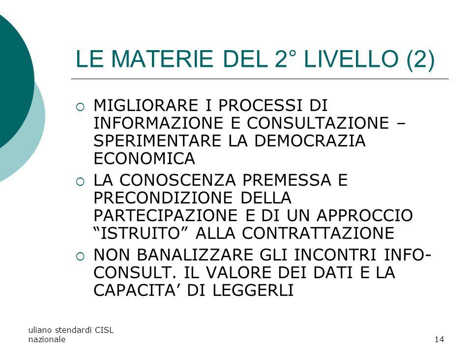 LE MATERIE DEL 2° LIVELLO (2)