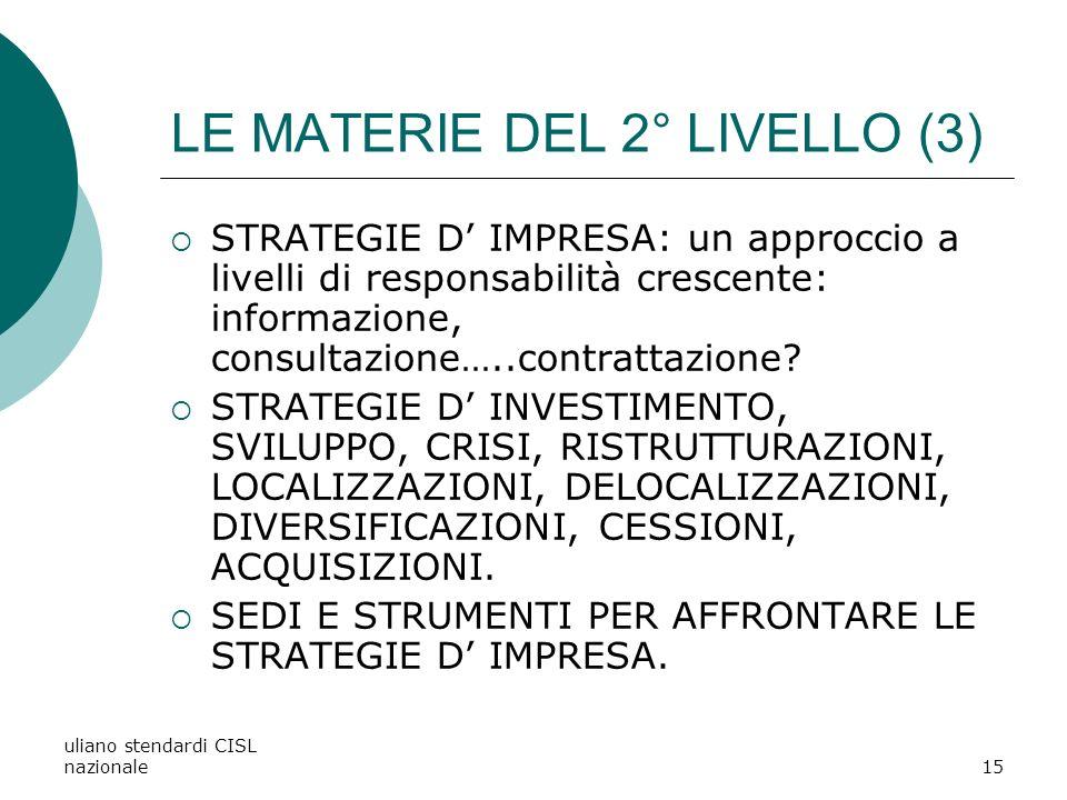 LE MATERIE DEL 2° LIVELLO (3)