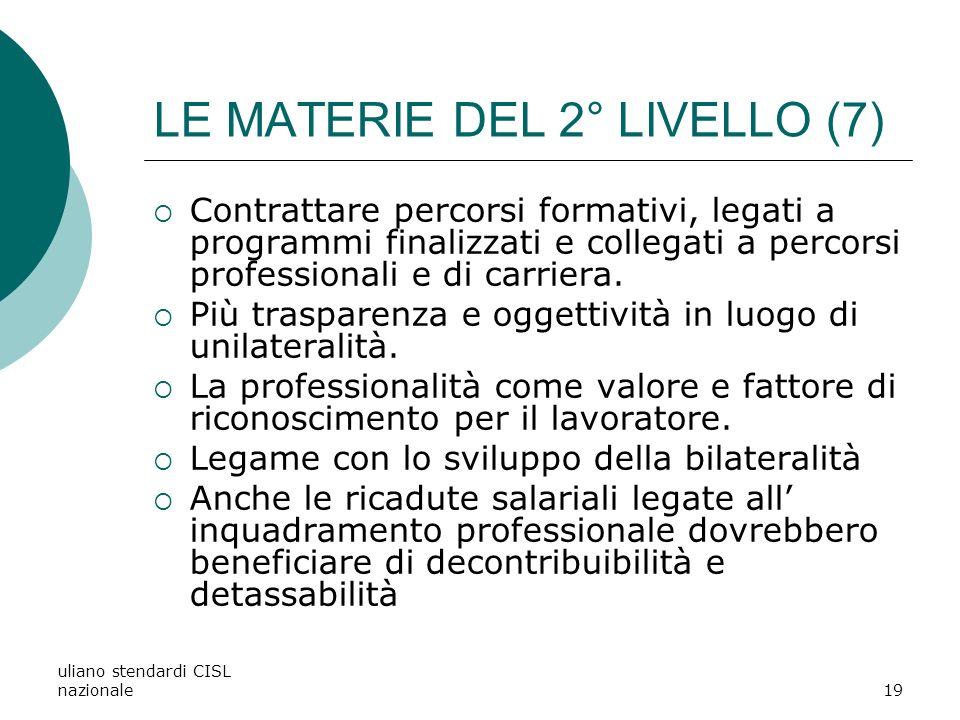 LE MATERIE DEL 2° LIVELLO (7)