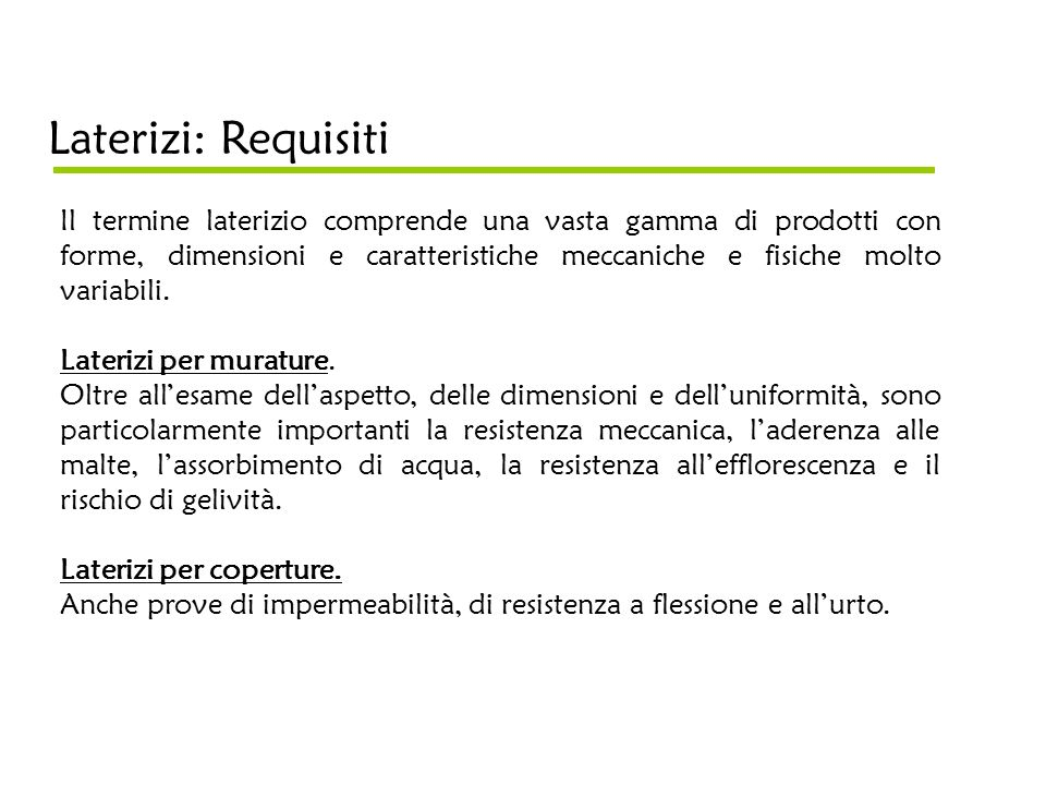 Laterizi: Requisiti